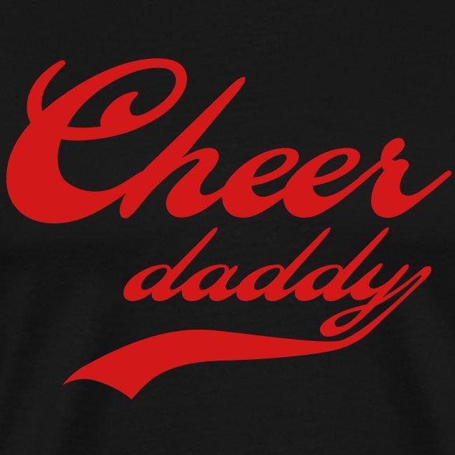 Mens Premium Cheer Daddy  T- shirt