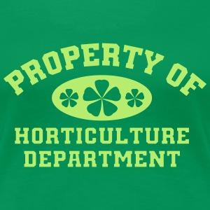 Property Of Horticulture Department - Women's Premium T-Shirt