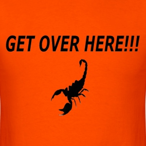 Get Over Here - Men's T-Shirt