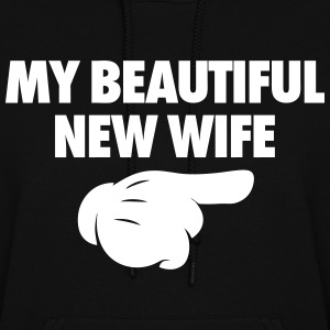 My Beautiful New Wife Hoodies - Women's Hoodie