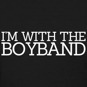 I'm With The Boyband Women's T-Shirts - Women's T-Shirt