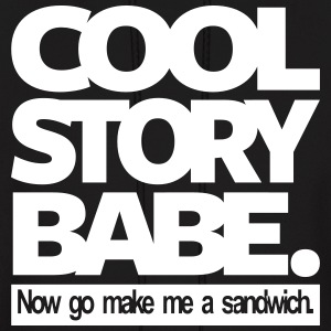 COOL STORY BABE - Men's Hoodie