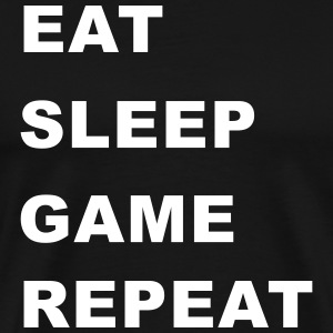 Eat, Sleep, Game, Repeat. T-Shirts - Men's Premium T-Shirt