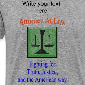 Attorney At Law T-Shirts - Men's Premium T-Shirt