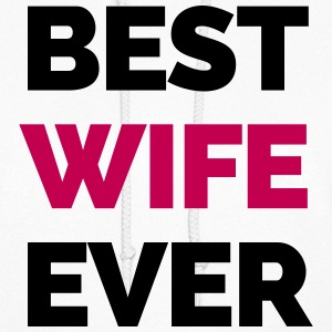 Best Wife Ever Hoodies - Women's Hoodie