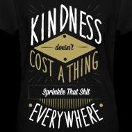 Design ~ Women's Kindness Shirt