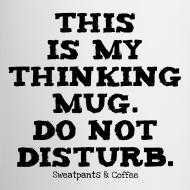 Design ~ Thinking Mug