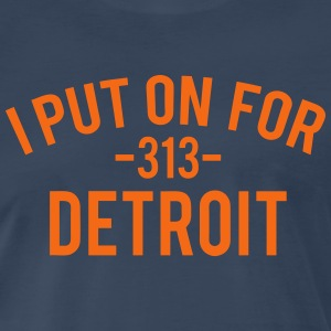 I Put On For Detroit T-Shirts - Men's Premium T-Shirt