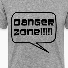 Danger Zone T-Shirts