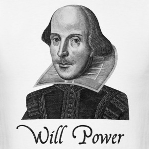 William Shakespeare Will Power - Men's T-Shirt