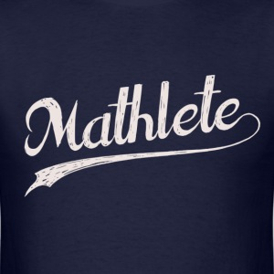 All Star Mathlete Math Athlete T-Shirts - Men's T-Shirt