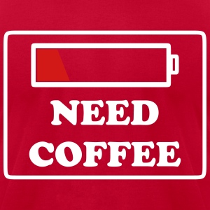need coffee funny T-Shirts - Men's T-Shirt by American Apparel