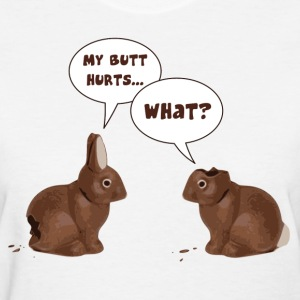 Chocolate Easter Bunny Rabbits Butt Hurts Women's T-Shirts - Women's T-Shirt