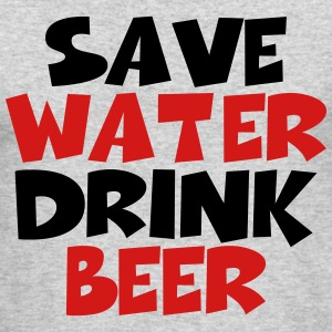 Save water, drink beer Long Sleeve Shirts - Men's Long Sleeve T-Shirt by Next Level