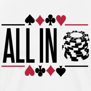 Poker: All in T-Shirts - T-shirt premium pour hommes