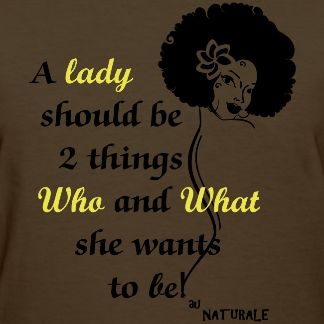A Lady Should Be 2 Things