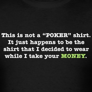 Poker Shirt T-Shirts - Men's T-Shirt