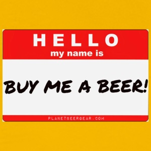 Buy Me A Beer Name Tag Men's Premium T-Shirt  - Men's Premium T-Shirt