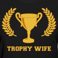 Happy Golden Trophy Wife Women's T-Shirts