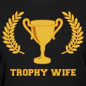Happy Golden Trophy Wife Women's T-Shirts - Women's T-Shirt