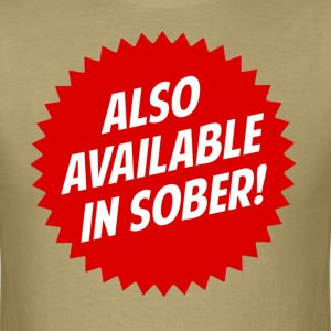 Also Available In Sober T-Shirts - Men's T-Shirt