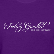Design ~ Gruntled (Women's Shirt)