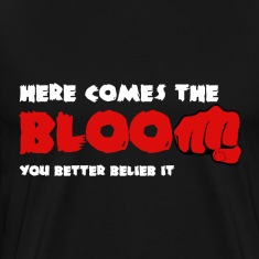 Here Comes the Bloom T-Shirts