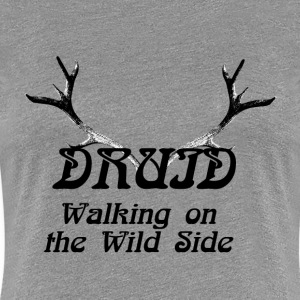 Druid - Walking on the Wild Side - Women's Premium T-Shirt