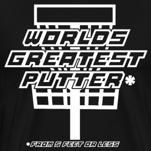 Worlds Greatest Putter T-Shirts - Men's Premium T-Shirt