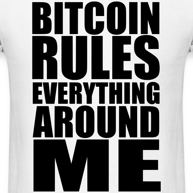 Bitcoin Rules Everything White T Shirt
