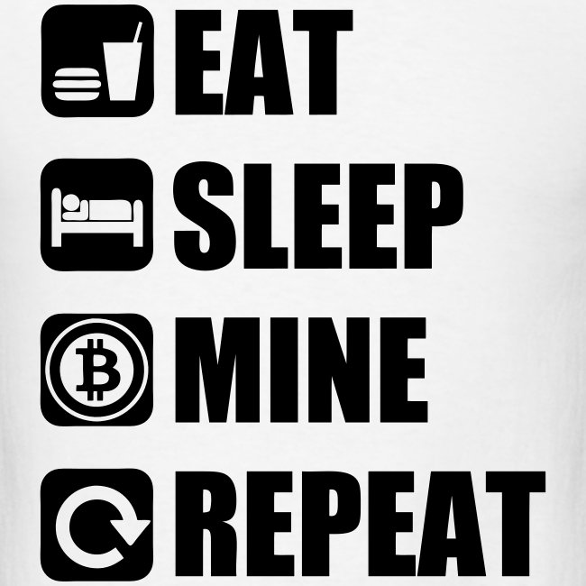 Eat Sleep Bitcoin White T Shirt
