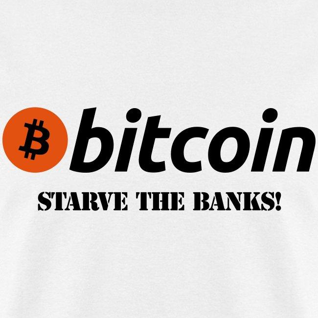 Bitcoin Starve Banks White T Shirt