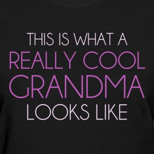 This is What a Really Cool Grandma Looks Like Women's T-Shirts - Women's T-Shirt