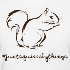 Just Squirrely Things Squirrel Women's T-Shirts