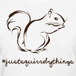 Just Squirrely Things Squirrel Women's T-Shirts - Women's T-Shirt
