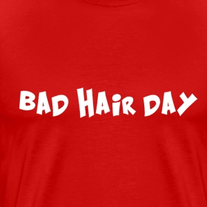 Bad Hair Day T-Shirts - Men's Premium T-Shirt