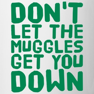 Don't let the muggles get you down Bottles & Mugs - Coffee/Tea Mug