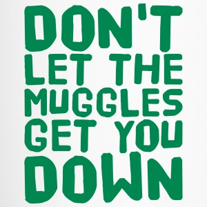 Don't let the muggles get you down Bottles & Mugs - Travel Mug