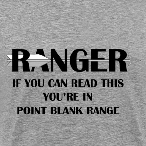 RANGER - Point Blank Range - Men's Premium T-Shirt