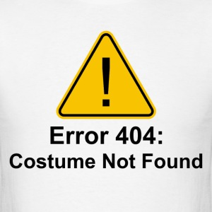 Error 404 Halloween Costume Not Found T-Shirts - Men's T-Shirt