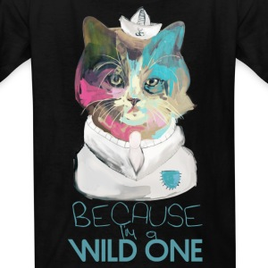 Because I'm a Wild One Kids' Shirts - Kids' T-Shirt