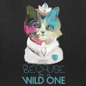 Because I'm a Wild One Bags & backpacks - Tote Bag