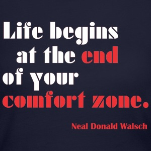 Life begins at the end of your comfort zone Long Sleeve Shirts - Women's Long Sleeve Jersey T-Shirt