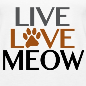 Live Love Meow Cat Lover Tanks - Women's Premium Tank Top