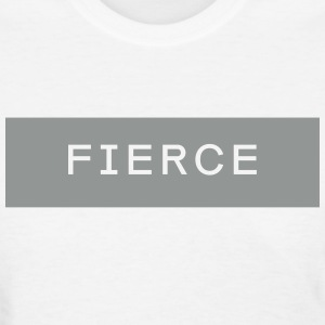 Fierce Tee - Women's T-Shirt