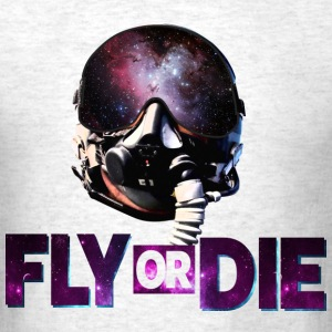 Fly or Die Cool Design - Men's T-Shirt
