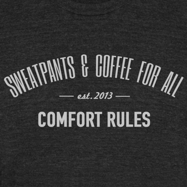 Sweatpants & Coffee For All T-Shirt, Unisex