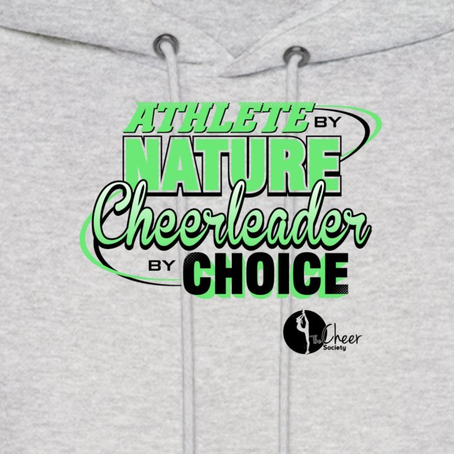 Athlete by Nature, Cheerleader by Choice