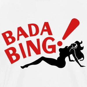 bada bing - Men's Premium T-Shirt