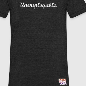 Unemployable - Unisex Tri-Blend T-Shirt by American Apparel